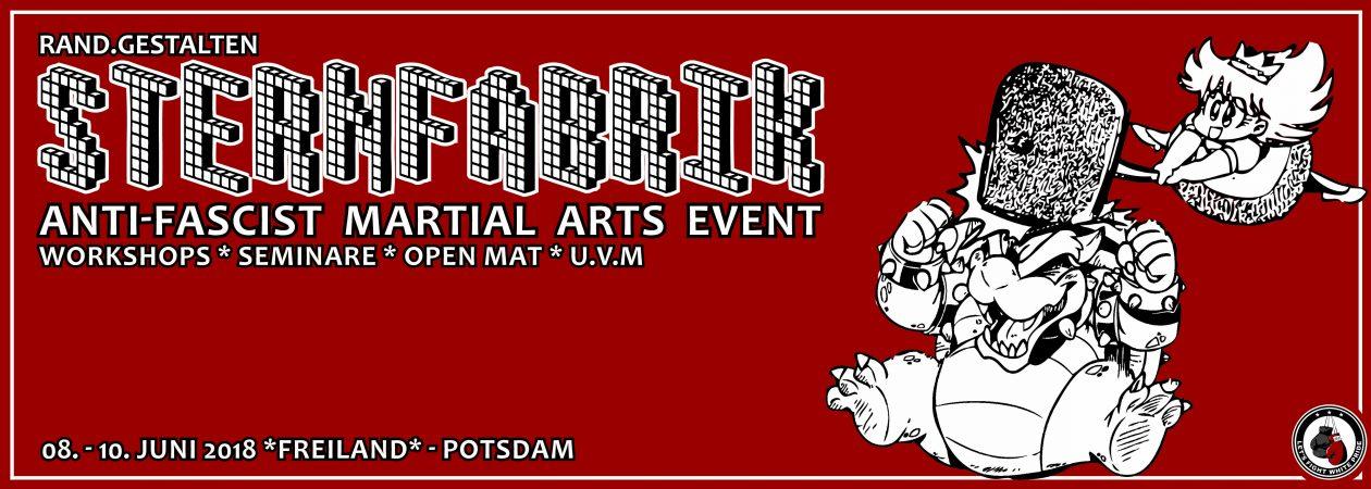 rand.gestalten Sternfabrik »Martial Arts Event«  8.-10. Juni 2018